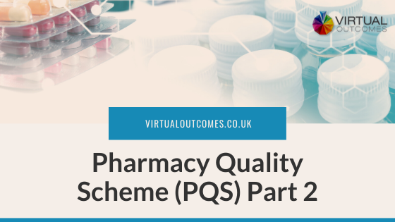 Pharmacy Quality Scheme Part Two